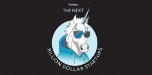 The Next Billion dollars start ups